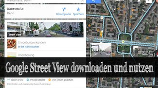 Google Street View: Download der Maps-App für iPhone und Android