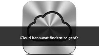 iCloud Passwort ändern und zurücksetzen: so geht's