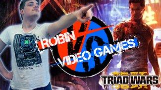 Robin VS Video Games: Triad Wars - Die leeren Worthülsen der PR-Maschinerie