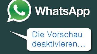 Tipp zu WhatsApp: Vorschau deaktivieren