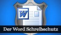 Word: Schreibschutz aufheben – so geht's