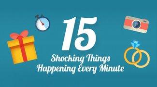 15 Dinge, die in jeder Minute passieren