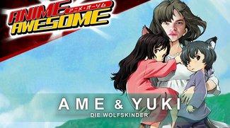 Anime Awesome: Ame & Yuki - Die Wolfskinder: Furries, Werwölfe und alleinerziehende Mütter