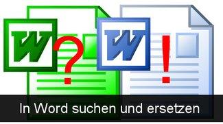 Praxistipp Word: Suchen und ersetzen
