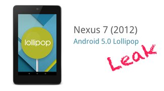 Nexus 7 (2012): Geleaktes Factory Image bringt Android 5.0 Lollipop auf erstes Google-Tablet [Download]