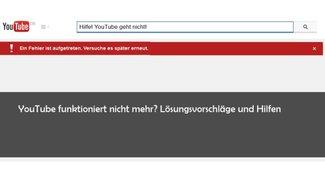 """YouTube: """"Ein Fehler ist aufgetreten. Versuche es später erneut"""" – Lösungen und Hilfe"""