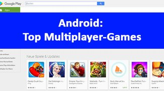 Die 21 besten Android-Multiplayer-Games im Überblick