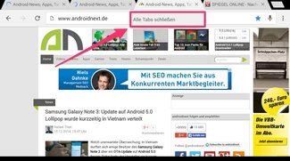 Chrome für Android: Alle Tabs auf einmal schließen [Kurztipp]