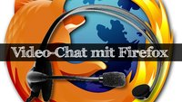 Firefox 34 mit eingebautem Voice- & Video-Chat!