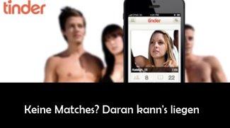Tinder: Keine Matches oder sind sie verschwunden? Daran kann's liegen