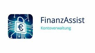 FinanzAssist: Bankkonten sicher und einfach per App verwalten
