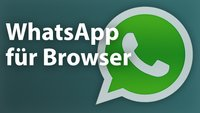 WhatsApp Web – Messenger-Client für den Browser