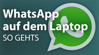 WhatsApp auf dem Laptop - So klappt's