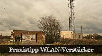 Praxistipp: Mit einem WLAN-Verstärker das Netz erweitern