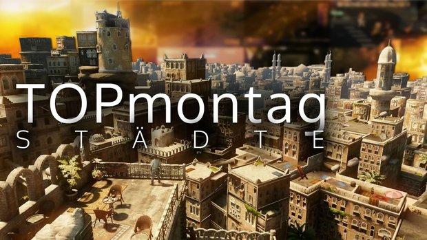 GIGA TOPmontag: Die schönsten Städte in Videospielen
