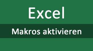 Excel: Makros aktivieren (2016, 2010, 2007) – so geht's