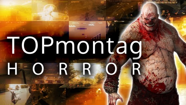 GIGA TOPmontag: Die besten Horror-Games