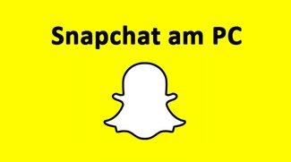 Snapchat am PC nutzen: so gehts