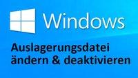 Windows 10, 7, 8: Auslagerungsdatei ändern & deaktivieren – So geht's