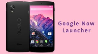 Google Now Launcher für Android: Funktionen und Download