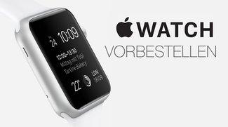 Apple Watch vorbestellen: Ab sofort möglich – nur online!