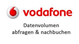 Vodafone-Datenvolumen: abfragen & nachbuchen – so geht's