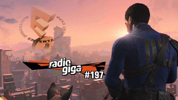 radio giga #197: Die E3 2015 im Rückblick - das waren die Highlights der Messe!