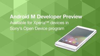 Sony Xperia: Android M Developer-Preview für einige Smartphone-Modelle verfügbar