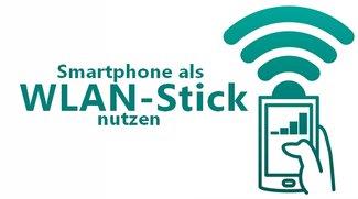 Handy als WLAN-Stick nutzen - So geht's