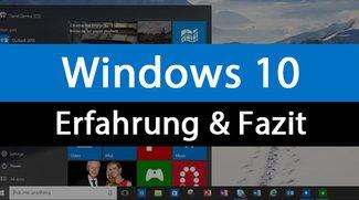 Windows 10: Erfahrung und Fazit