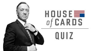 House of Cards-Quiz: Wie gut kennst du die Netflix-Serie?