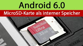 Android 6.0 Marshmallow: microSD-Karte als internen Speicher nutzen – so gehts