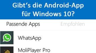 Welche Android-App gibt es für Windows 10? So findet ihr es heraus