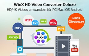 [Gratis Giveaway] WinX HD Video Converter Deluxe - Allround Videokonverter