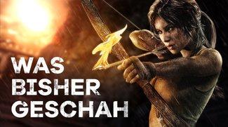 Video: Story-Quickie mit Lara Croft – wir zeigen euch, was vor Rise of the Tomb Raider passiert ist!