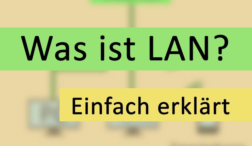 Was ist LAN? – Einfach erklärt