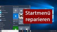 Windows 10: Startmenü reparieren – so geht's