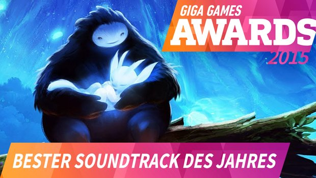 GIGA GAMES Awards: Das war der beste Soundtrack 2015