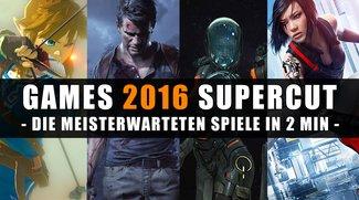 Games 2016 Supercut: Die meisterwarteten Spiele in 2 Minuten