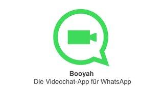 Booyah: Neue App ermöglicht Videochats über WhatsApp