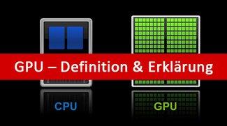 Was ist GPU? Definition und Erklärung