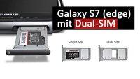 Samsung Galaxy S7 (edge) mit Dual SIM kaufen: so geht's