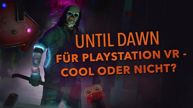 Wir haben Until Dawn - Rush of Blood für PlayStation VR angespielt – das ist unser Eindruck!
