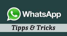 WhatsApp-Tricks: Top 10 Tipps für euer Chatvergnügen