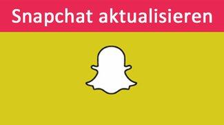 Snapchat aktualisieren: so gehts auf Android, iPhone und iPad