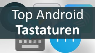 Android-Tastaturen: Die besten Keyboard-Apps im Vergleich