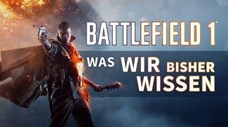Battlefield 1: Alle aktuellen Infos zum Shooter im Überblick