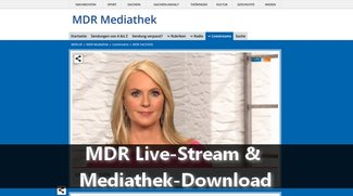MDR Live-Stream & Mediathek-Download
