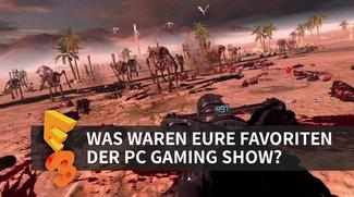 E3 2016: Was waren eure Favoriten der PC Gaming Show?