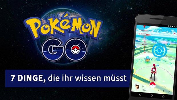 Pokémon GO: Diese 7 Dinge müsst ihr über das Smartphone-Spiel wissen
